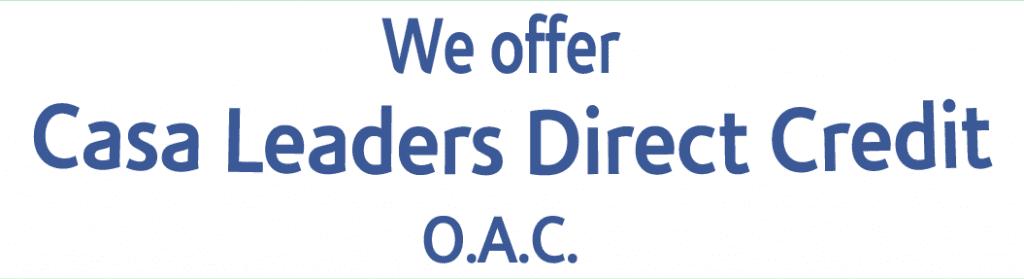 Casa leaders Direct Credit