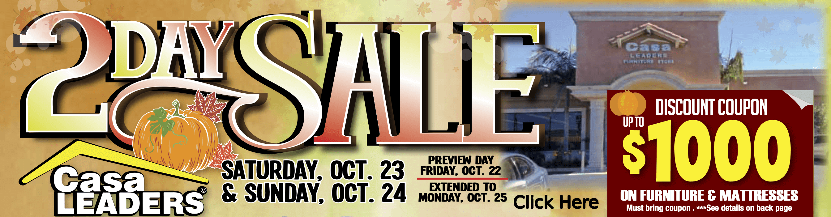 2 Day Sale at Casa Leaders Oct 22-25 2021 mailer header image with $1000 coupon, details apply.